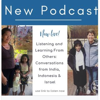 Listening & Learning from Others: Conversations from India, Indonesia & Israel
