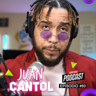 EP. 60 - Juan Cantol Show