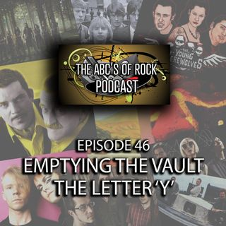 Emptying the Vault - The Letter 'Y' - Episode 46