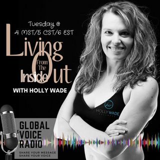 Ep. 24 Living From the Inside Out in Relationships Pt.2