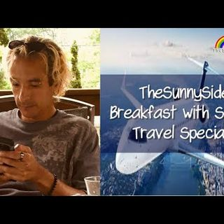 Breakfast with Sonny ! Travel Special