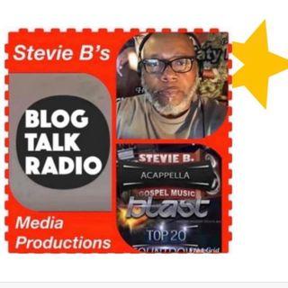 Stevie B. A Cappella Gospel Music Blast - (Episode 212)