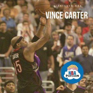 ISTANTANEE NBA: Vince Carter