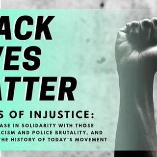 Victims of Injustice: Black Lives Matter