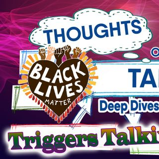 Triggers Talking - Ep 31 - Thoughts on Talks