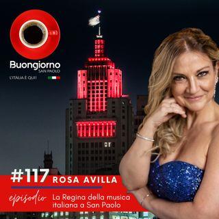 #117 Rosa Avilla - la Regina della musica italiana a San Paolo