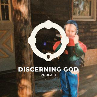 Discerning God Podcast