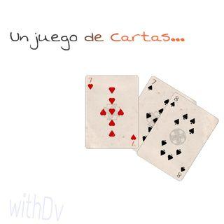 Un juego de Cartas...
