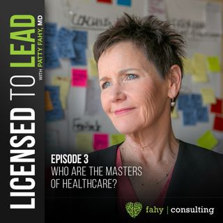 003 - Who Are The Masters Of Healthcare?