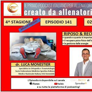 Episodio 141: Riposo & recupero - Luca Monestier