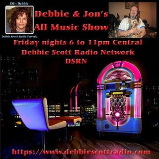 Debbie & Jon's All Music Show 9-28-18