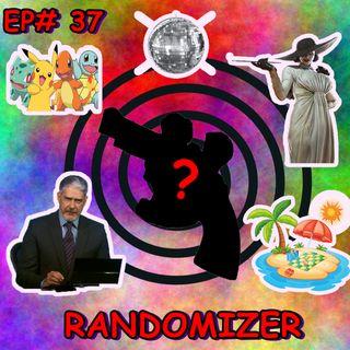 Episódio #37 - Randomizer