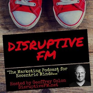 Disruptive FM: Episode 46 Drop Digital from Marketing, Belt Tightening in Silicon Valley, Blockchain