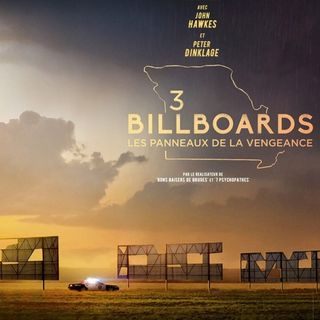 Episode 7 - Three Billboards Outside Ebbing, Missouri
