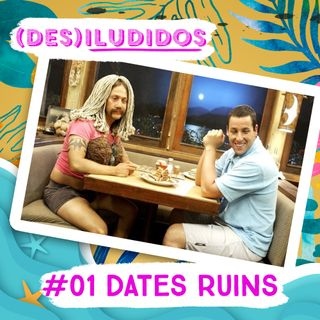 #01 - Dates Ruins Parte 1