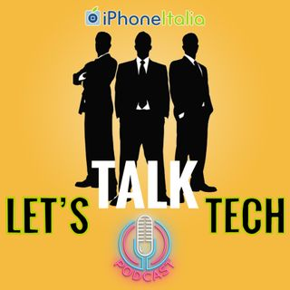 Let's Talk Tech con Antonio Monaco