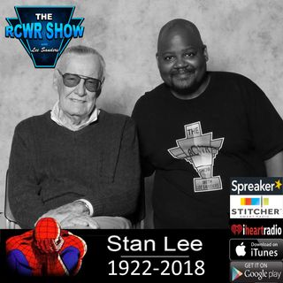 R.I.P Stan Lee as Daniel Bryan wins WWE Title into Survivor Series! The RCWR Show 11-13-2018 Episode 625