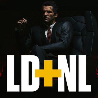 Adia aqui adia ali, + série de Game of Thrones, Jogo de Graça e Cyberpunk da vida real!  LD+NL EP4