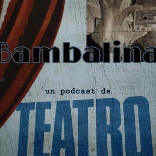 Bambalinas , Un Podcast De Teatro