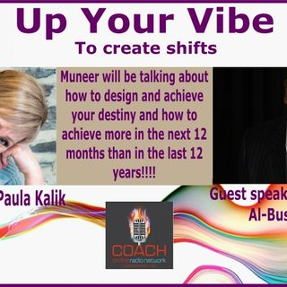 Up Your Vibe with Muneer Al-Busaidi Peak performance specialist and master of persuasion
