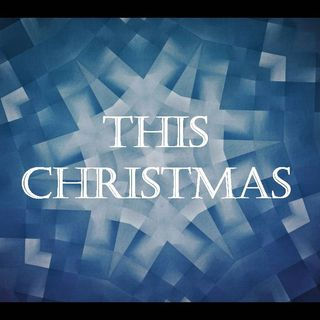 THIS CHRISTMAS - pt1 - Look Forward With Hope