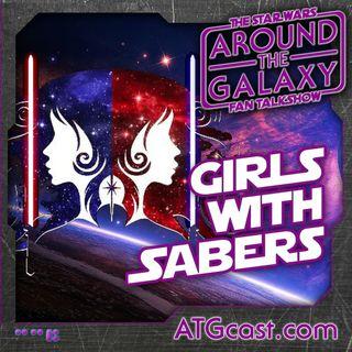 115. Girls w/ Sabers: A Study in Fandom & The Last Jedi