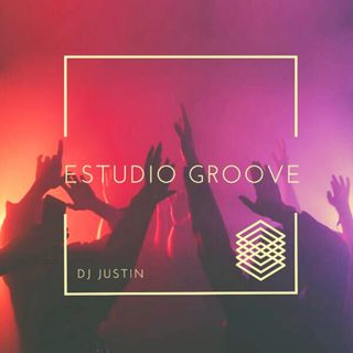 Estudio  Groove ( Com Dj Justin) 17/01