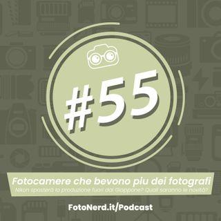 ep.55: Fotocamere che bevono più dei fotografi