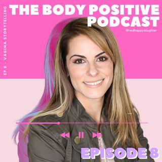 Episode 8 - Vagina Storytelling with Karin Freeland