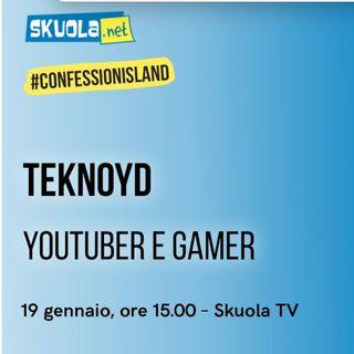 A Skuola con... Teknoyd - #ConfessionIsland