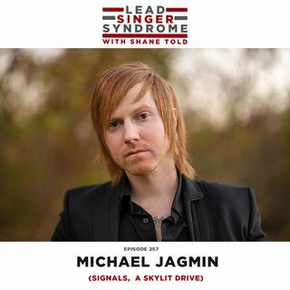 """Michael """"Jag"""" Jagmin (A Skylit Drive, Signals)"""