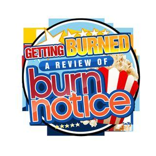 Getting Burned: Reviewing Burn Notice Season 4