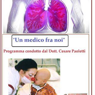 """""""UN MEDICO FRA NOI"""" Dott. Cesare Paoletti - BRONCOPNEUMOPATICA CRONICA OSTRUTTIVA"""