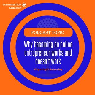 Why becoming an online entrepreneur works and doesn't work | Lakeisha McKnight