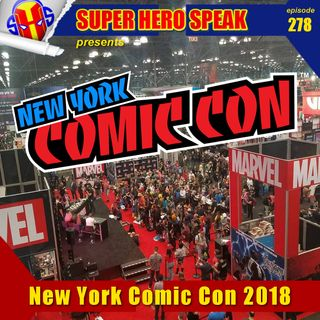 #278: New York Comic Con 2018