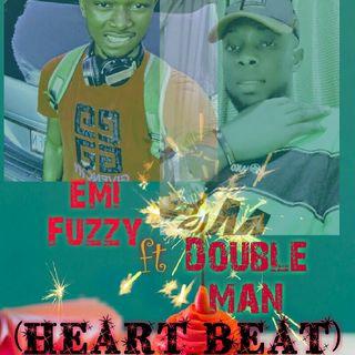 EMI FUZZY ft DOUBLE MAN-HEART BEAT.