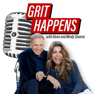 Grit Happens!! With Glenn Stearns
