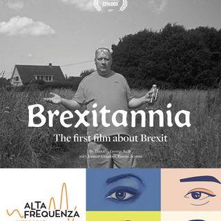 """Mondovisioni #4 - Aspettando """"Brexitannia"""""""