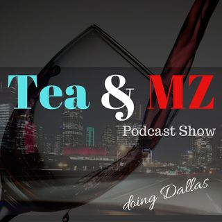 Tea & MZ.....The Beginning...Ft. Dre Ep. 1 Part 3