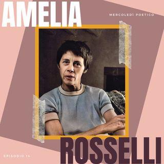 Mercoledì poetico - Ep. 14, Amelia Rosselli