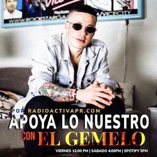 """Apoya Lo Nuestro   El Gemelo, Victor Rivera & Barreto """"El Show"""""""