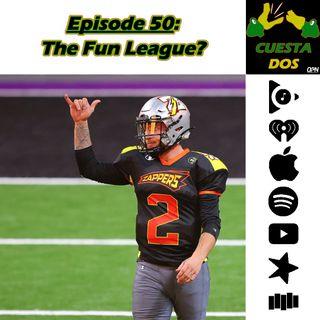 50. The Fun League?