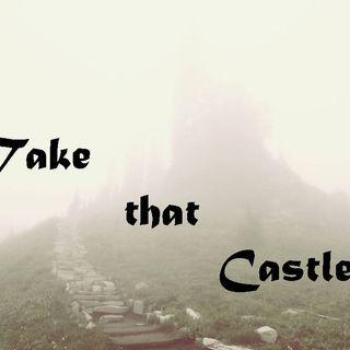 TAKE THAT CASTLE - pt1 - Take That Castle