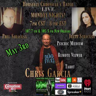 Horsefly Chronicle's Radio w/Julia Siracusa & Philip Siracusa guest Chris Garcia.