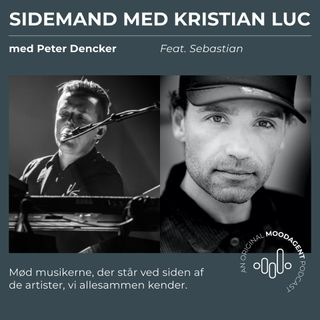 Sidemand med Kristian Luc og Peter Dencker (feat. Sebastian)