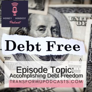 Season 2 Episode 15 Accomplishing Debt Freedom