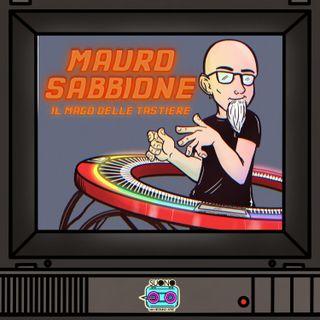 Ep.27 - Il Mago delle Tastiere (con Mauro Sabbione)