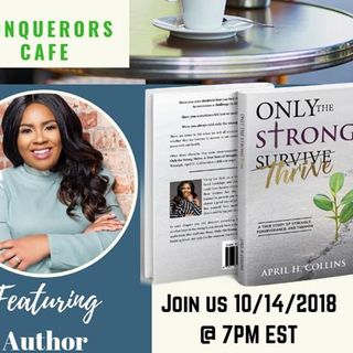 Conquerors Cafe Author Spotlight Featuring Author April Collins