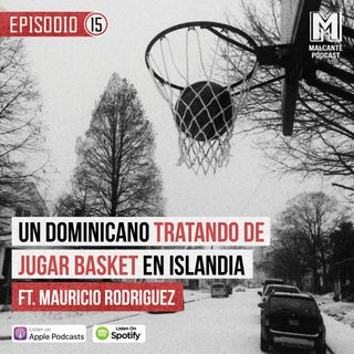 E15-Un dominicano tratando de jugar basket en Islandia Ft. Mauricio Rodriguez