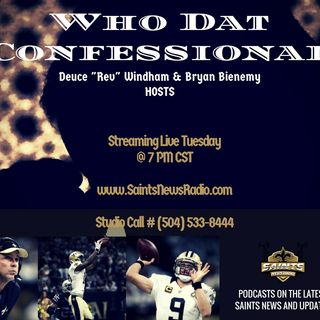 Who Dat Confessional - Saints/Chiefs Recap & Seahawks Game Preview